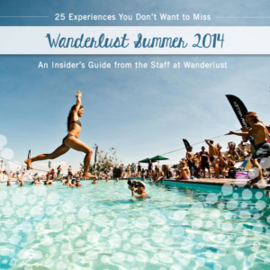 Insider's Guide: 25 Experiences You Don't Want to Miss (Summer 2014)