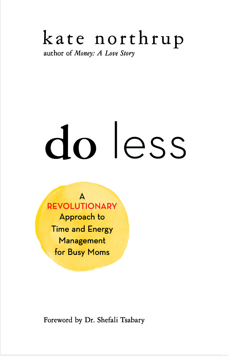 cover of kate northrup's book do less